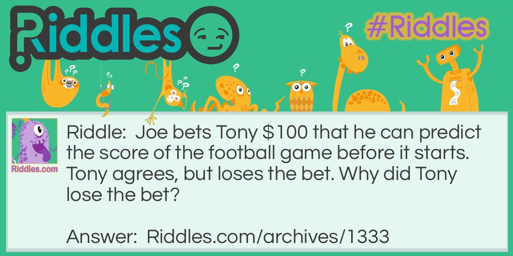 $100 Football Bet Riddle Meme.