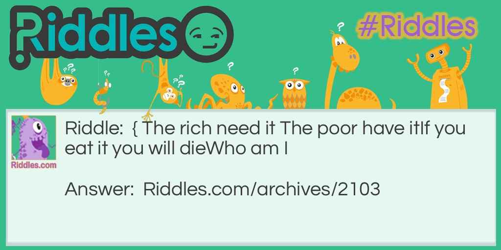 Rich and Poor  Who Am I? Riddle Meme.