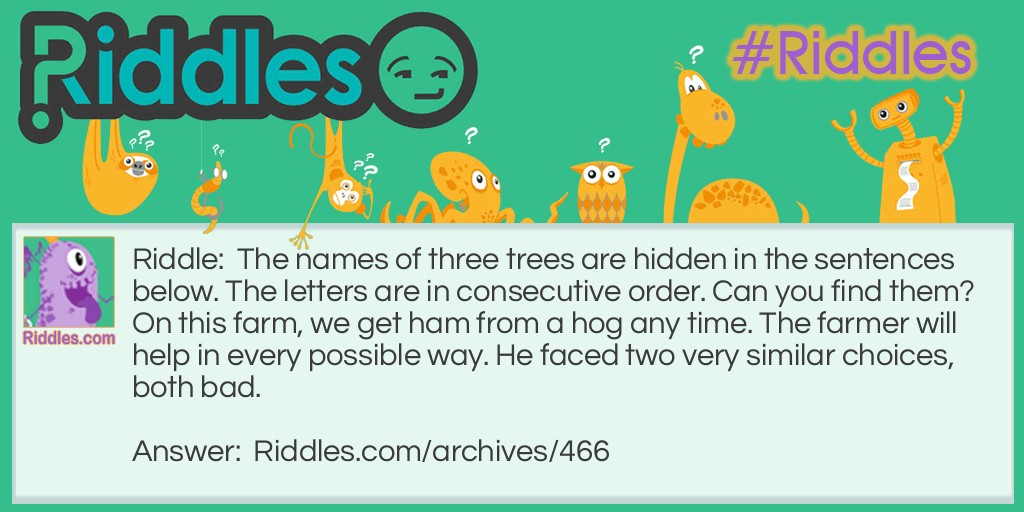 Three Trees Riddle Meme.