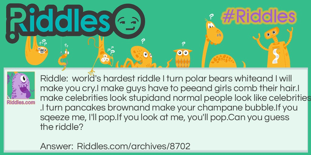 Worlds hardest riddle riddles worlds hardest riddle riddle meme sciox Choice Image