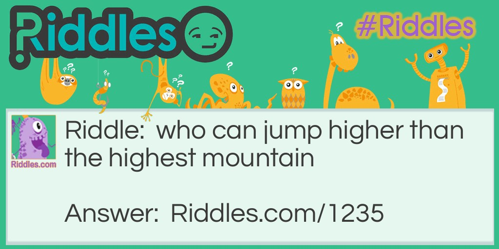 highest mountain Riddle Meme.