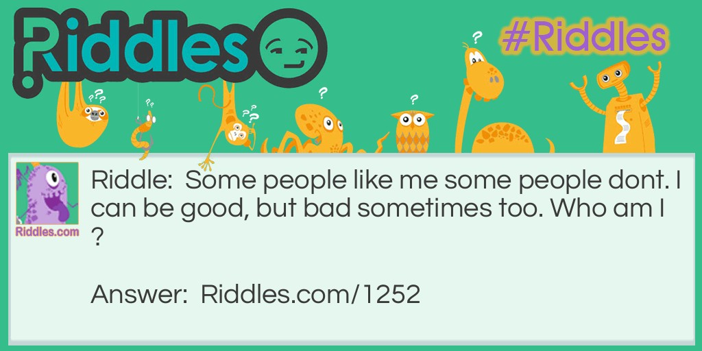 Try this one Riddle Meme.