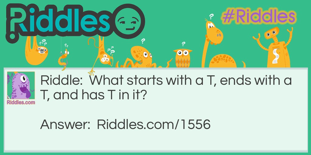 Click to see riddle Three T's Trivia Question answer.
