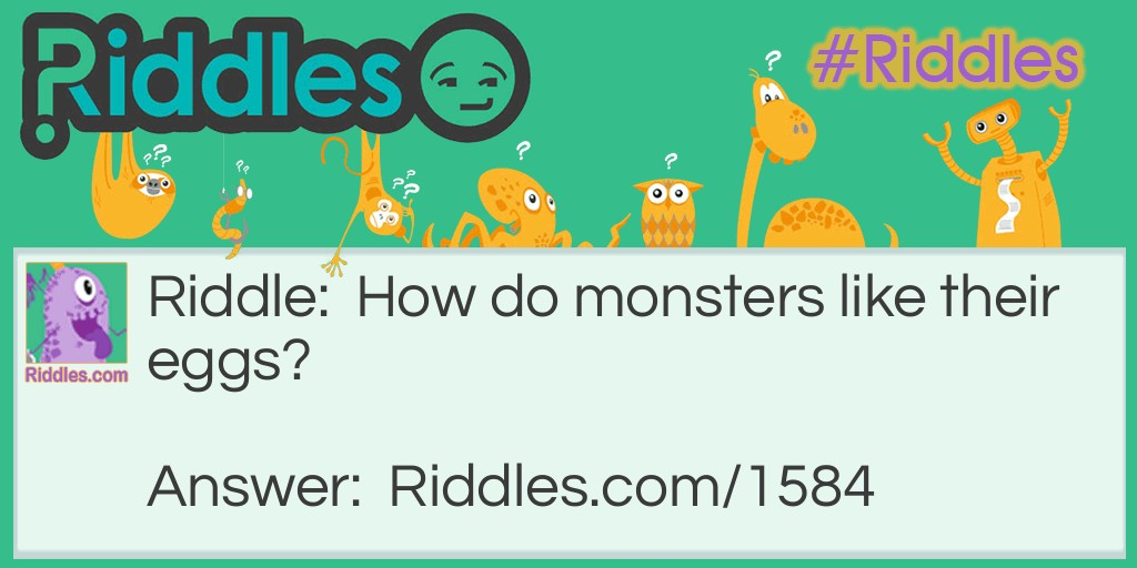Hungry monsters  Riddle Meme.