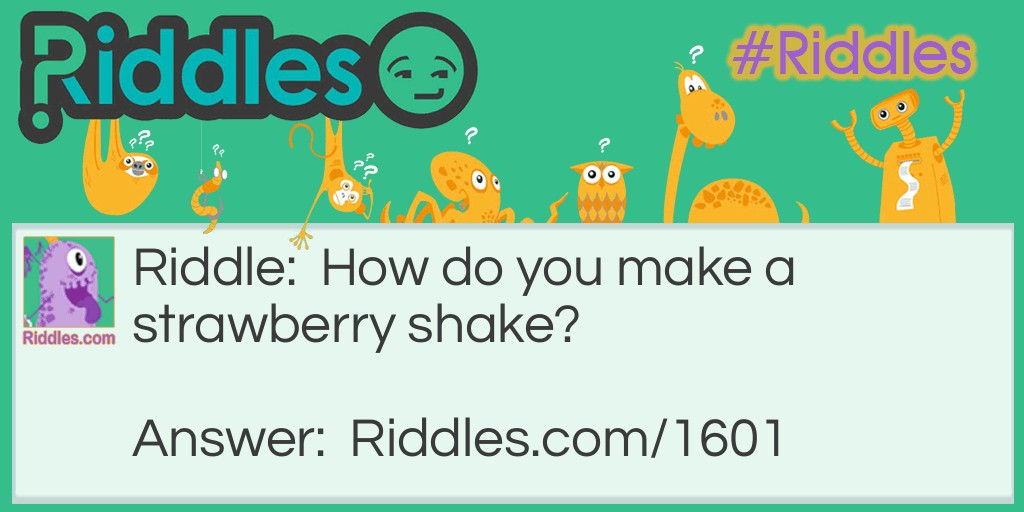 Strawberry Shake Riddle Meme.