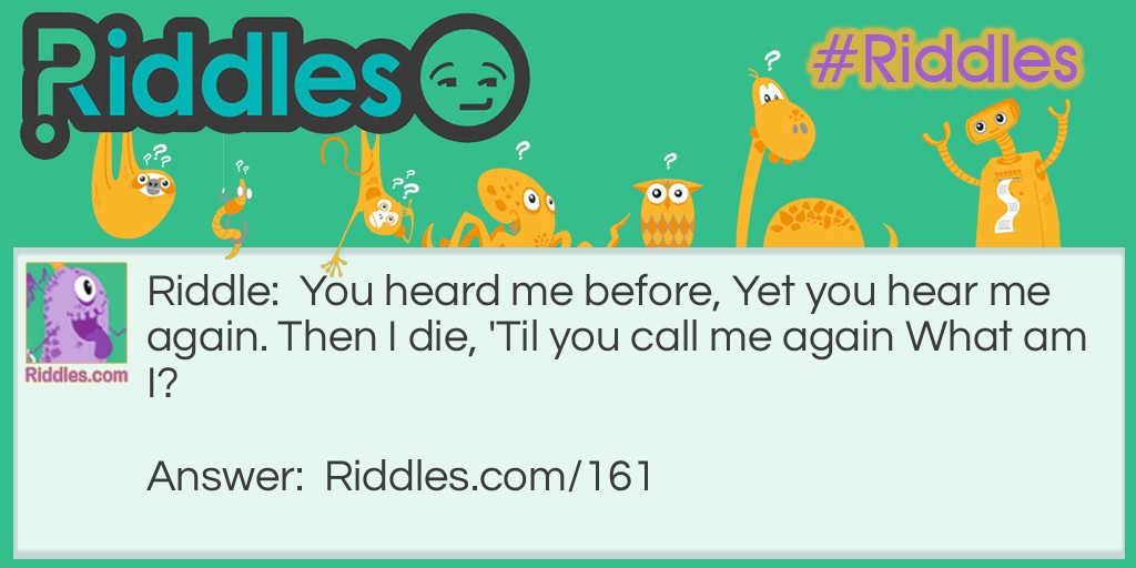 Call Me Again Riddle Meme.