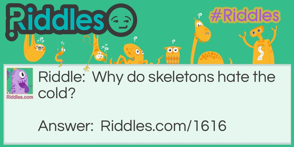 Chilly Skeletons Riddle Meme.
