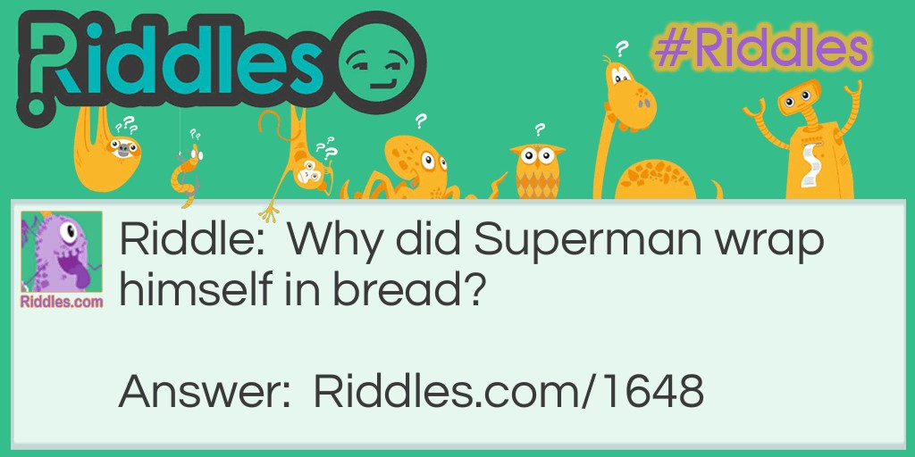 Superman Riddle Meme.