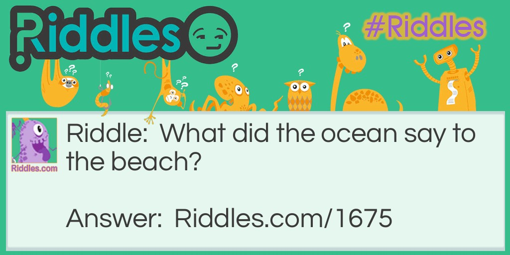 The Ocean Speaketh Riddle Meme.