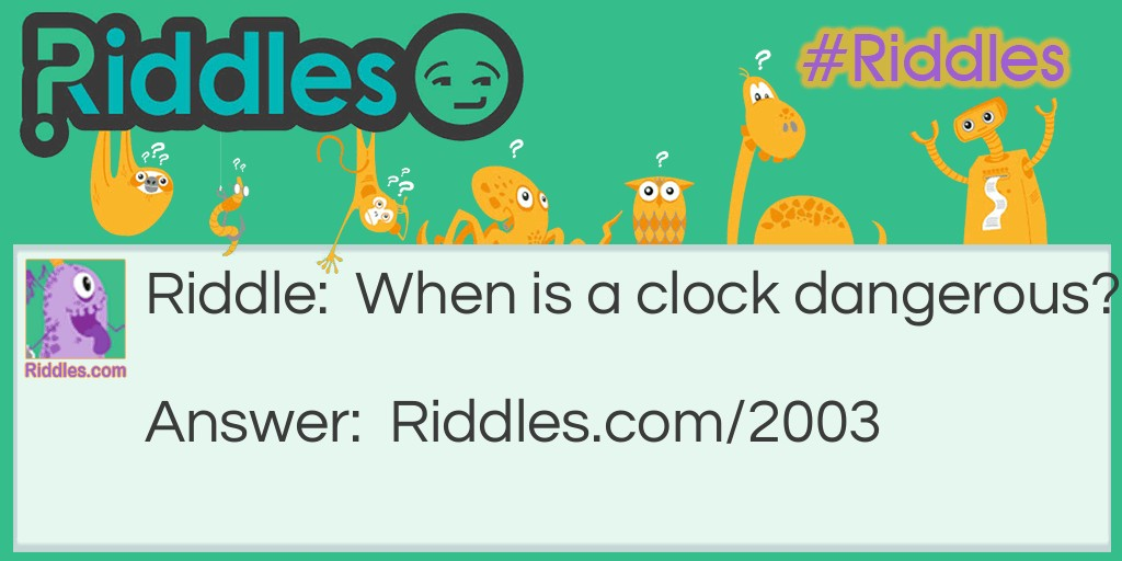Dangerous Clock Riddle Meme.