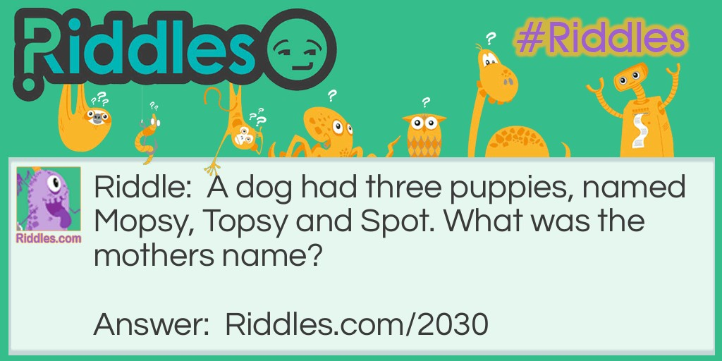 Puppy Love Riddle Meme.