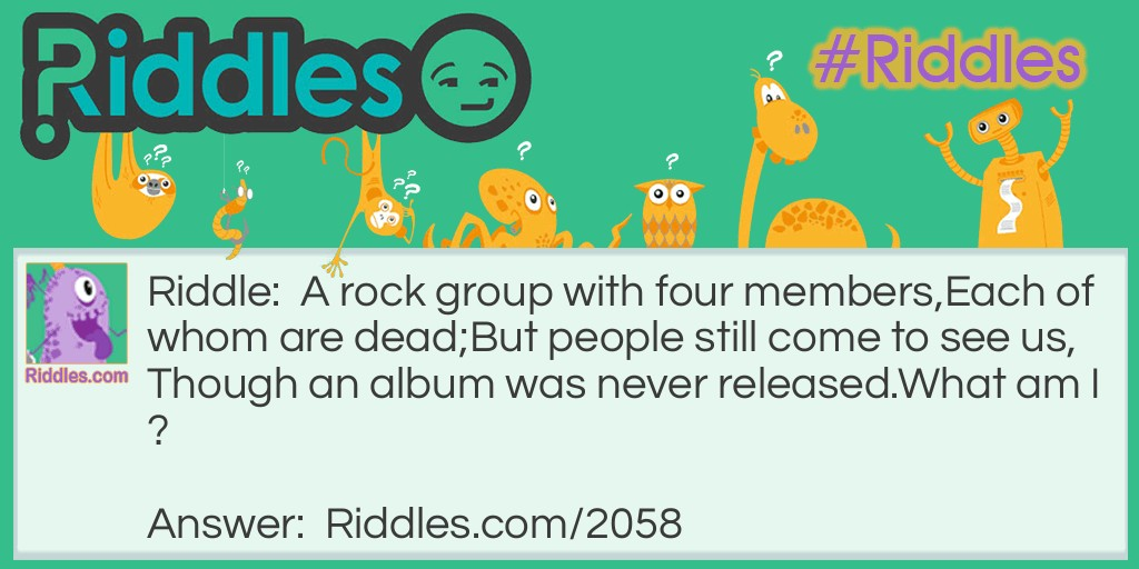 Rock  Group Riddle Meme.