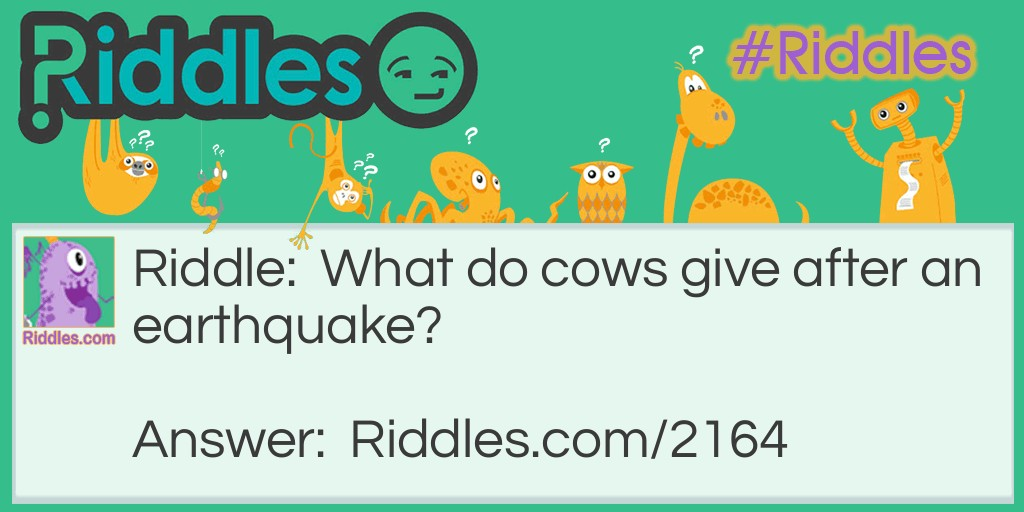 Earthquake Riddle Meme.