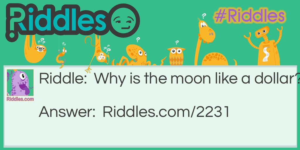 Moon and Dollar Riddle Meme.