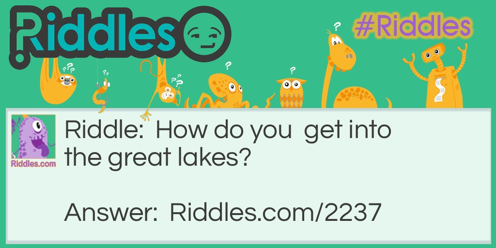 Great Lakes Riddle Meme.