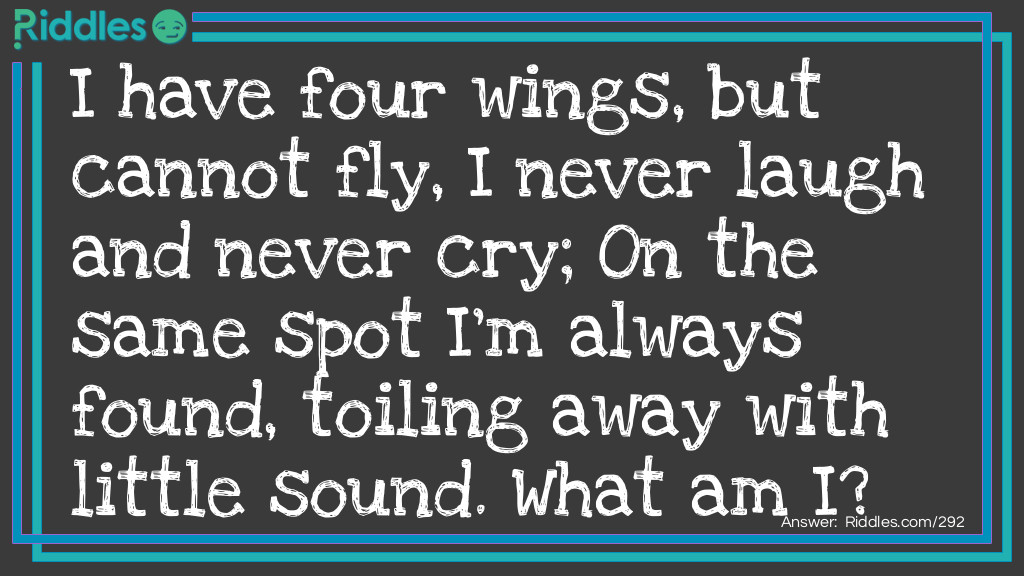 Click to see riddle Four Wings Around answer.