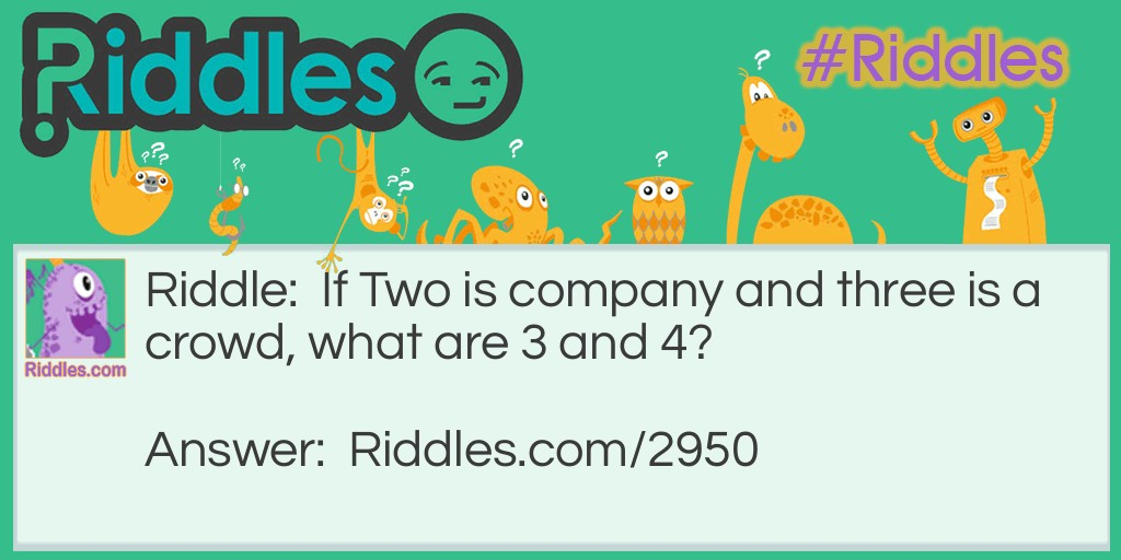 Two is company! Riddle Meme.