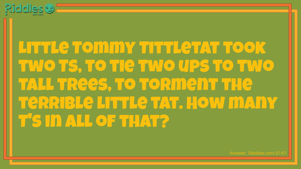 Little Tommy Tittletat Riddle Meme.