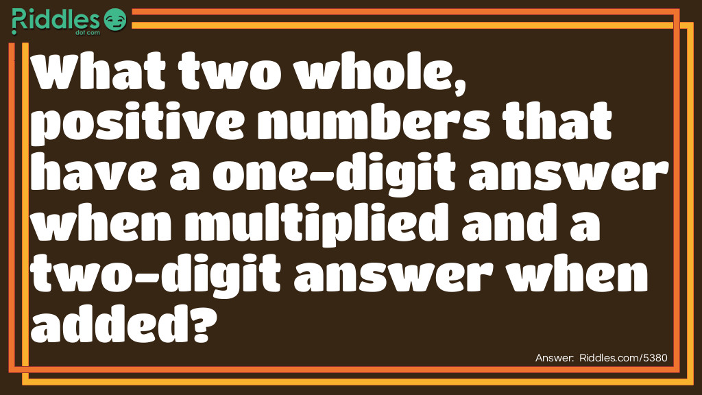 Numbers Added and Multiplied Riddle Riddle Meme.