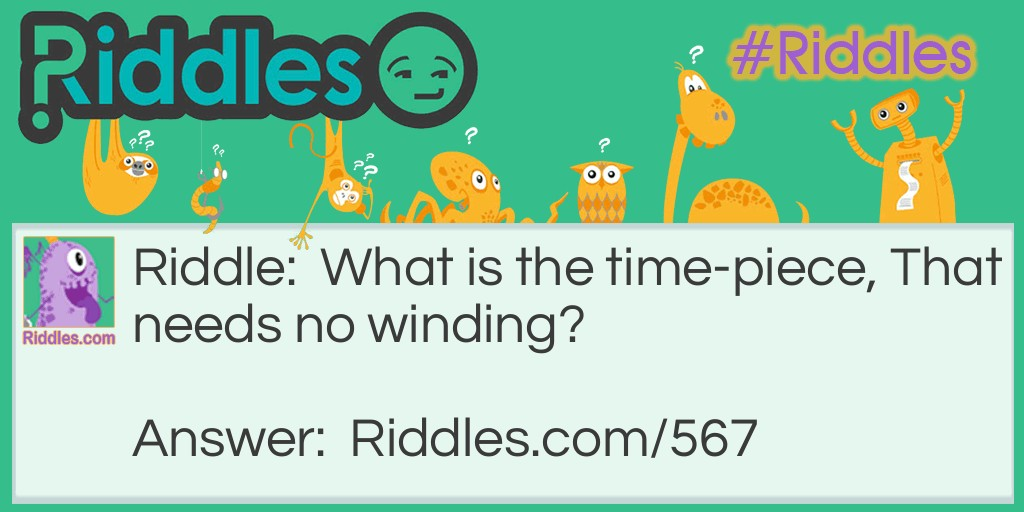 Time Piece Riddle Meme.