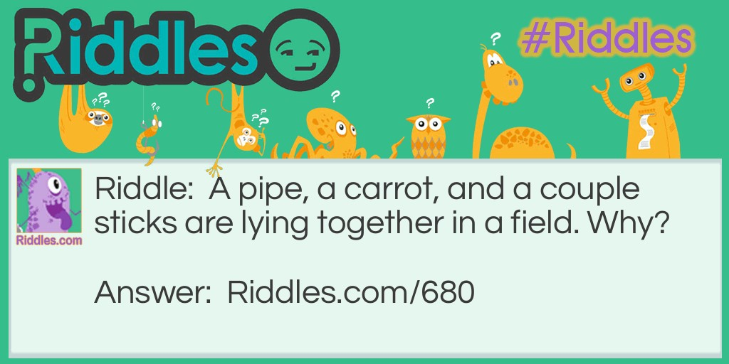 Pipe, Carrot, and Sticks Riddle Meme.