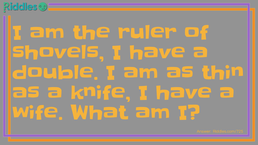 Thin as a knife Riddle Meme.