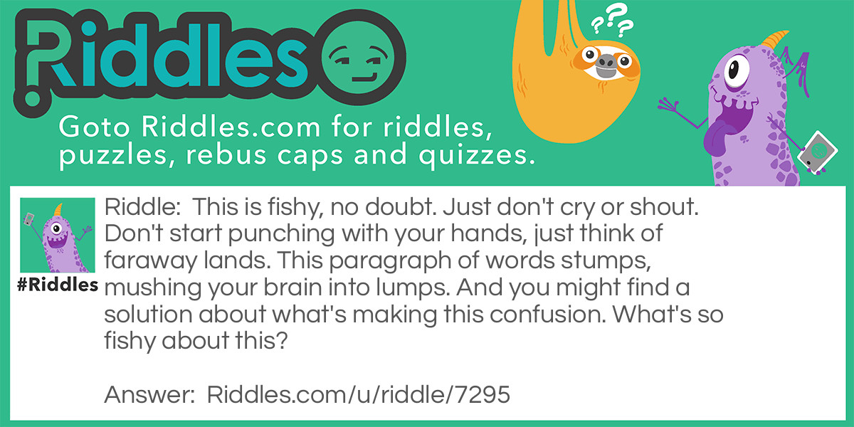 This Is Fishy... Riddle Meme.